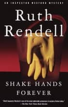 Shake Hands Forever ebook by Ruth Rendell