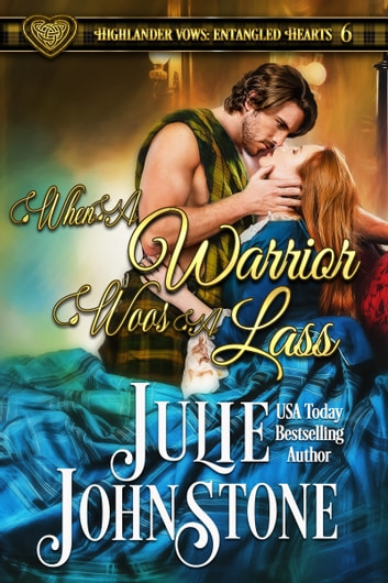 When a Warrior Woos a Lass ebook by Julie Johnstone