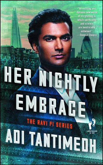 Her Nightly Embrace - The Ravi PI Series eBook by Adi Tantimedh