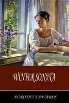 Winter Sonata ebook by Dorothy Edwards