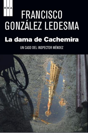 La dama de cachemira. ebook by Francisco GonzálezLedesma,Francisco González Ledesma