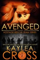 Avenged ebook by Kaylea Cross