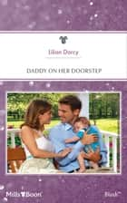 Daddy On Her Doorstep ebook by Lilian Darcy