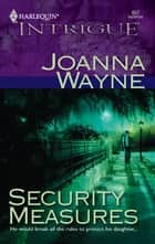 Security Measures ebook by Joanna Wayne