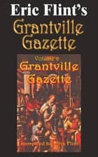 Eric Flint's Grantville Gazette Volume 6 ebook by Eric Flint