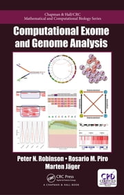 Computational Exome and Genome Analysis ebook by Peter N. Robinson, Rosario Michael Piro, Marten Jager
