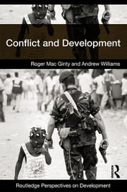 Conflict and Development ebook by Andrew Williams,Roger Mac Ginty
