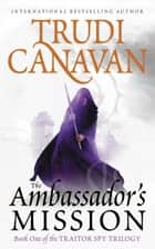 The Ambassador's Mission ebook by Trudi Canavan