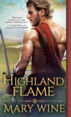 Highland Flame ebook by Mary Wine