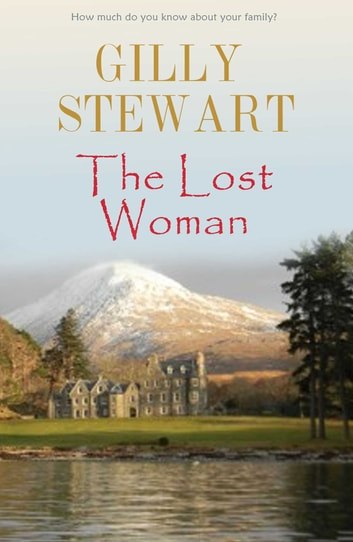 The Lost Woman ebook by Gilly Stewart