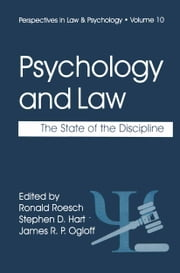 Psychology and Law - The State of the Discipline ebook by Ronald Roesch,Stephen D. Hart,James R.P. Ogloff