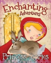 Enchanting Adventures ebook by