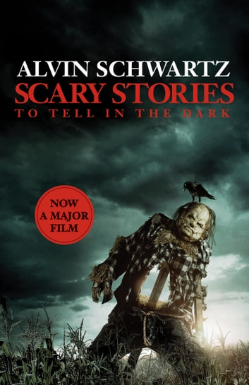 Scary Stories to Tell in the Dark: The Complete Collection ebook by Alvin Schwartz