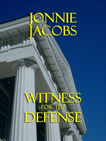 Witness for the Defense - Kali O'Brien legal suspense, #4 ebook by Jonnie Jacobs