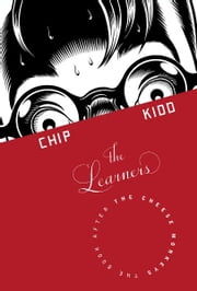 The Learners - A Novel ebook by Chip Kidd