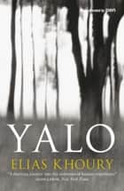 Yalo ebook by Elias Khoury, Humphrey Davies