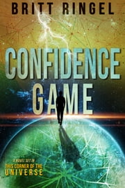 Confidence Game ebook by Britt Ringel