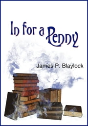 In for a Penny ebook by James P. Blaylock