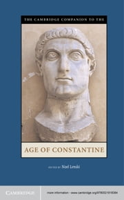 The Cambridge Companion to the Age of Constantine ebook by Noel Lenski