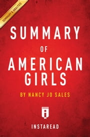 American Girls - by Nancy Jo Sales | Summary & Analysis ebook by Instaread