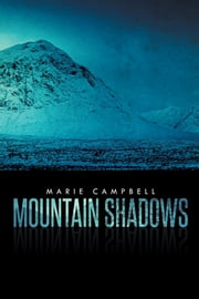 MOUNTAIN SHADOWS ebook by Marie Campbell