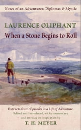 When a Stone Begins to Roll ebook by Laurence Oliphant
