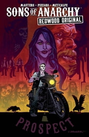 Sons of Anarchy Redwood Original Vol. 1 電子書 by Kurt Sutter, Ollie Masters, Luca Pizzari