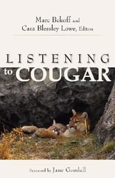 Listening to Cougar ebook by Cara Blessley Lowe,Marc Bekoff