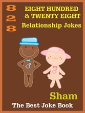 Jokes Relationship Jokes: 828 Relationship Jokes ebook by Sham