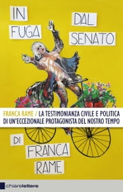 In fuga dal Senato ebook by Franca Rame