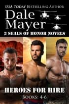 Heroes for Hire: Books 4-6 ebook by