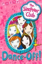 Dance-off! (The Sleepover Club) eBook by Harriet Castor