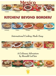Kitchens Beyond Borders Mexico ebook by Ronald LeClair