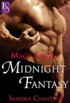 Mac's Angels: Midnight Fantasy - A Loveswept Classic Romance ebook by Sandra Chastain