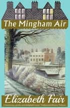 The Mingham Air ebook by Elizabeth Fair