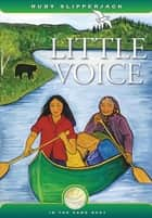 Little Voice ebook by Ruby Slipperjack