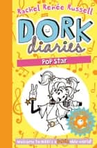 Dork Diaries: Pop Star ebook by