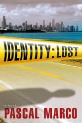 Identity: Lost ebook by Pascal Marco
