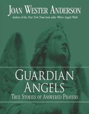 Guardian Angels ebook by Joan Wester Anderson