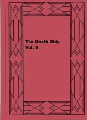 The Death Ship Vol. II ebook by William Clark Russell