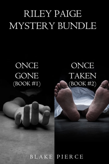 Riley Paige Mystery Bundle: Once Gone (#1) and Once Taken (#2) ebook by Blake Pierce