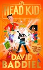 Head Kid ebook by David Baddiel, Steven Lenton