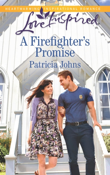 A Firefighter's Promise - A Fresh-Start Family Romance ebook by Patricia Johns