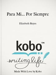 Para Mi... Por Siempre - Forever Mine Spanish Edition ebooks by Elizabeth Reyes