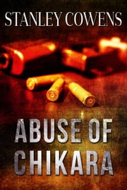 Abuse of Chikara (book 1) ebook by Kobo.Web.Store.Products.Fields.ContributorFieldViewModel