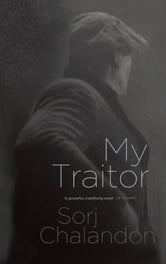 My Traitor ebook by Sorj Chalandon