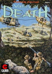 Vietnam Journal: Valley of Death #2 ebook by Don Lomax