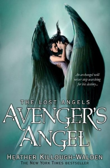 Avengers Angel: Lost Angels Book 1: Lost Angels: Book One