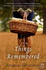 Things Remembered - A Novel ebook by Georgia Bockoven