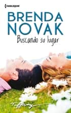 Buscando su lugar ebook by Brenda Novak